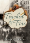 Image for Touched by fire