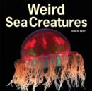 Image for Weird sea creatures