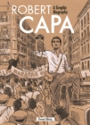 Image for Robert Capa  : a graphic biography