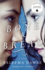 Image for Bone and Bread
