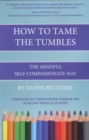 Image for How to Tame the Tumbles