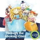 Image for Through the Looking-Glass - Literature Kit Gr. 5-6