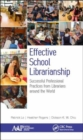 Image for Effective school librarianship  : successful professional practices from librarians around the world
