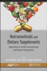 Image for Nutraceuticals and dietary supplements  : applications in health improvement and disease management