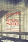 Image for Learning in virtual worlds  : research and applications