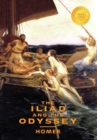 Image for The Iliad and the Odyssey (2 Books in 1) (1000 Copy Limited Edition)