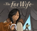 Image for The fox wife