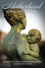 Image for Motherhood in Precarious Times