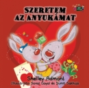 Image for I Love My Mom : Hungarian Edition