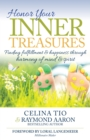 Image for Honor Your Inner Treasures: Finding Fulfillment & Happiness Through Harmony of Mind & Spirit