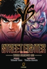 Image for Street fighter - the novel  : where strength lies
