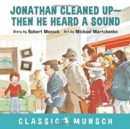 Image for Jonathan cleaned up - then he heard a sound