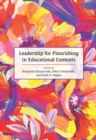 Image for Leadership for Flourishing in Educational Contexts