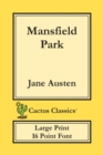 Image for Mansfield Park (Cactus Classics Large Print) : 16 Point Font; Large Text; Large Type