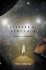 Image for Spiritual Leverage : The Space to Create the Life You Want