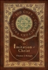 Image for The Imitation of Christ (100 Copy Collector's Edition)
