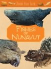 Image for Junior Field Guide: Fishes of Nunavut : English Edition