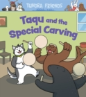 Image for Taqu and the Special Carving : English Edition