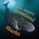 Image for All About Greenland Sharks : English Edition