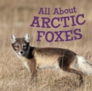 Image for All About Arctic Foxes : English Edition