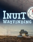 Image for The Arctic Sky: Inuit Wayfinding : English Edition