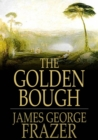 Image for The Golden Bough: A Study of Magic and Religion