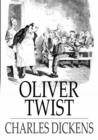 Image for Oliver Twist: Or the Parish Boy's Progress