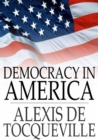 Image for Democracy in America: Volumes I & II