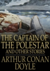 Image for The Captain of the Polestar: And Other Stories