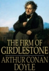 Image for The firm of Girdlestone: a novel