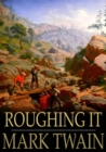 Image for Roughing It