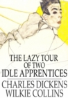 Image for Lazy tour of two idle apprentices