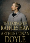 Image for The Doings of Raffles Haw