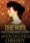 Image for The Wife: And Other Short Stories
