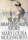 Image for Nurse Heatherdale's Story