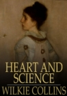 Image for Heart and Science: A Story of the Present Time