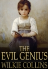 Image for The Evil Genius: A Domestic Story