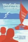 Image for Wayfinding Leadership: Ground-breaking Wisdom for Developing Leaders