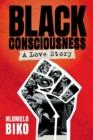 Image for Black Consciousness : A Love Story
