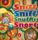 Image for Sniff Sniff Snuffle Snort