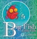Image for Big Fish Little Fish