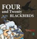 Image for Four and Twenty Blackbirds