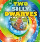 Image for Two Silly Dwarves and a Troll