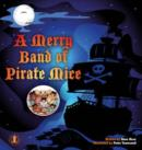 Image for A Merry Band of Pirate Mice