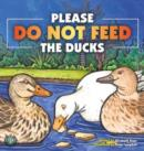 Image for Do Not Feed the Ducks