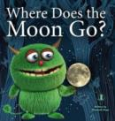 Image for Where Does the Moon Go?