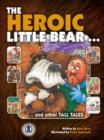 Image for The Heroic Little Bear