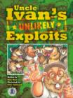 Image for Uncle Ivan's Unlikely Exploits