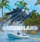 Image for Let's Go to Queensland!