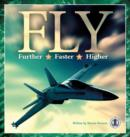 Image for Fly Further, Fly Faster, Fly Higher
